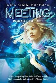 Meeting (Magic Next Door) por Nina Kiriki…