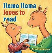 Llama Llama Loves to Read af Anna Dewdney