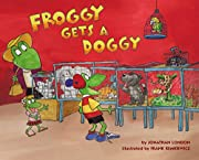 Froggy Gets a Doggy af Jonathan London
