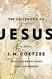 The Childhood of Jesus av J. M. Coetzee