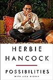 Herbie Hancock : possibilities / Herbie Hancock with Lisa Dickey