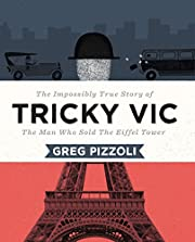 Tricky Vic: The Impossibly True Story of the…