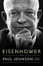 Eisenhower: A Life by Paul Johnson