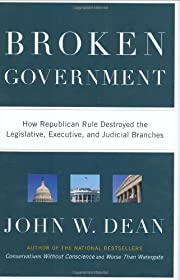 Broken government : how Republican rule…