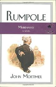 Rumpole Misbehaves (Rumpole Novels) by John…