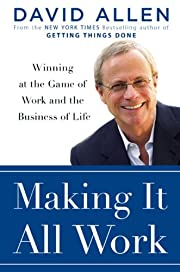 Making It All Work: Winning at the Game of…