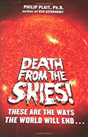 Death from the Skies!: These Are the Ways…