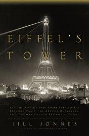 Eiffel's Tower: And the World's Fair Where…