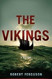 The Vikings: A History – tekijä: Robert…