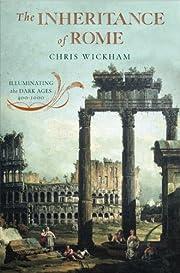 The Inheritance of Rome: Illuminating the…