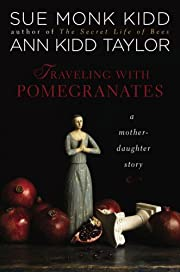 Traveling with Pomegranates: A…