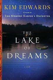 The Lake of Dreams - A Novel SIGNED de Kim…