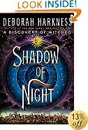 Shadow of Night: A Novel