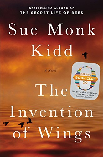 Invention of Wings by Sue Monk Kidd