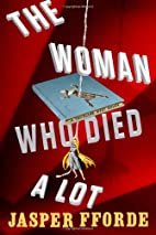 The Woman Who Died A Lot: A Thursday Next…