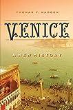 Venice : a new history / Thomas F. Madden