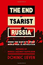 The End of Tsarist Russia: The March to…