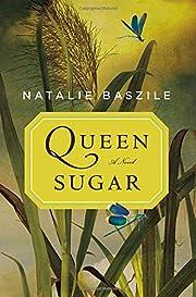 Queen Sugar: A Novel de Natalie Baszile
