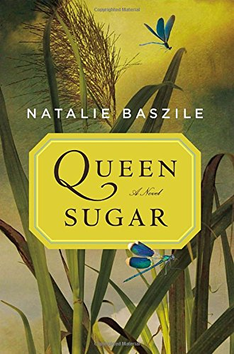 Queen Sugar, Baszile, Natalie