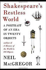 Shakespeare's Restless World: A…