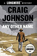 Any Other Name: A Longmire Mystery by Craig…