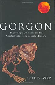 Gorgon: Paleontology, Obsession, and the…