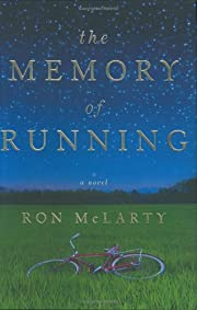 The Memory of Running: A Novel – tekijä:…