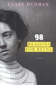 98 Reasons For Being af Clare Dudman