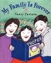 My Family is Forever – tekijä: Nancy…