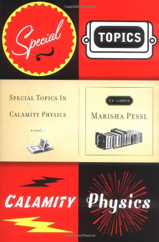 Image for Special Topics in Calamity Physics