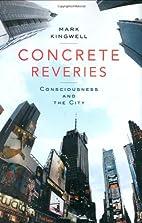 Concrete Reveries: Consciousness and the…