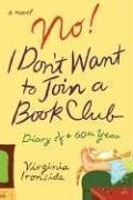 No! I Don't Want to Join a Book Club: Diary…