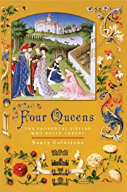 Four Queens: The Provencal Sisters Who Ruled…