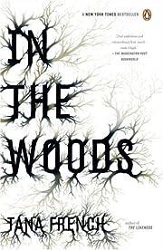 In the Woods – tekijä: Tana French