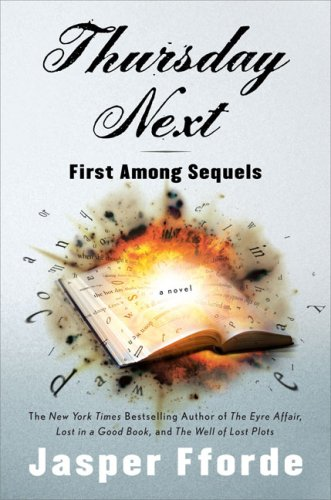 Thursday Next: First Among Sequels, Fforde, Jasper