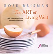 Art of Living Well : Healthy Nutrition with…