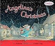 Angelina's Christmas de Katharine…