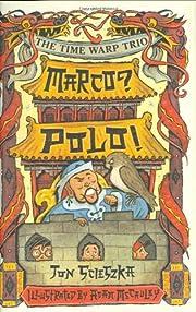 Marco? Polo! #16 (Time Warp Trio) por Jon…