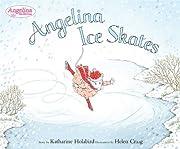 Angelina Ice Skates (Angelina Ballerina) de…