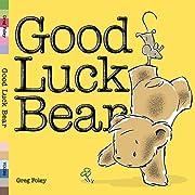 Good Luck Bear – tekijä: Greg Foley