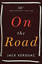 On the Road: 50th Anniversary Edition by…