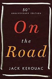 On the Road: 50th Anniversary Edition av…