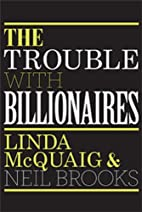 The Trouble with Billionaires by Linda…