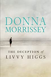 The Deception of Livvy Higgs – tekijä:…