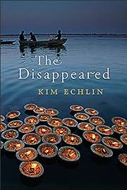 The Disappeared av Kim Echlin