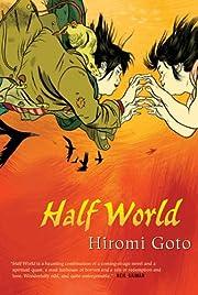 Half world – tekijä: Hiromi Goto