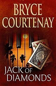 Jack of diamonds por Bryce Courtenay