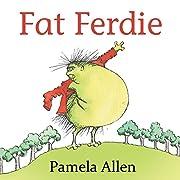 Fat Ferdie af Pam Allen