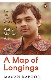 A Map of Longings af Manan Kapoor