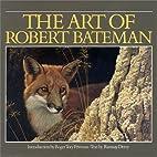The Art of Robert Bateman by Ramsay Derry